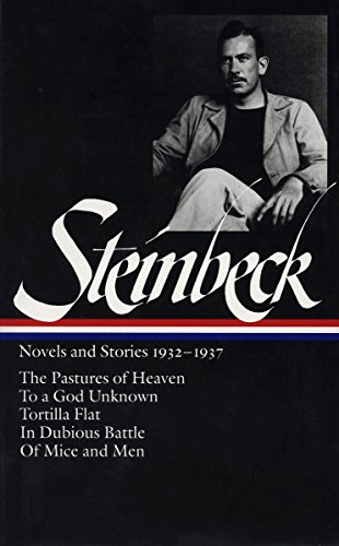 9781883011017: John Steinbeck : Novels and Stories, 1932-1937 : The Pastures of Heaven / To a God Unknown / Tortilla Flat / In Dubious Battle / Of Mice and Men (Library of America)