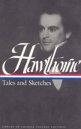 9781883011338: Hawthorne: Tales and Sketches (Library of America College Editions)