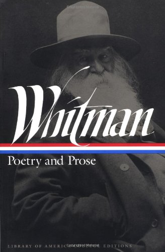 9781883011352: Whitman: Poetry and Prose (Library of America College Editions)