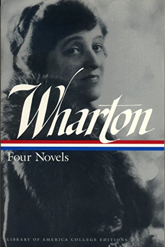 9781883011376: Edith Wharton: Four Novels: A Library of America College Edition (Library of America College Editions)