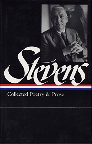 9781883011451: Stevens: Collected Poetry and Prose (Library of America)