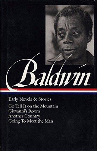 James Baldwin: Early Novels and Stories: Go: Baldwin, James