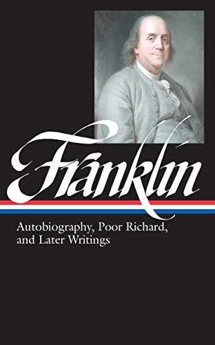 Benjamin Franklin Autobiography, Poor Richard, and Later