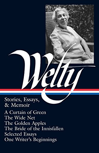 9781883011550: Eudora Welty: Stories, Essays, and Memoirs