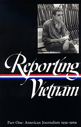 9781883011581: Reporting Vietnam Part One: American Journalism 1959-1969 (Library of America)