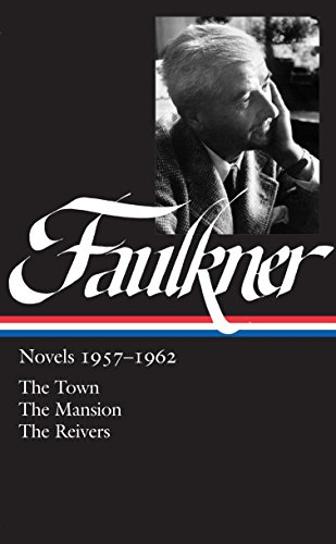 9781883011697: William Faulkner: Novels, 1957-1962: The Town / The Mansion / The Reivers (Library of America)