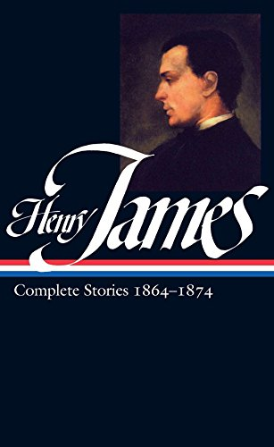 9781883011703: Henry James: Complete Stories Vol. 1 1864-1874 (LOA #111) (Library of America (Hardcover))