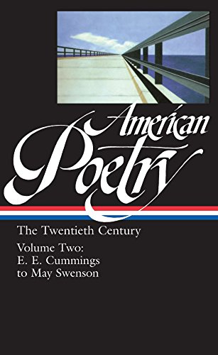 9781883011789: American Poetry : The Twentieth Century, Volume 2 : E.E. Cummings to May Swenson