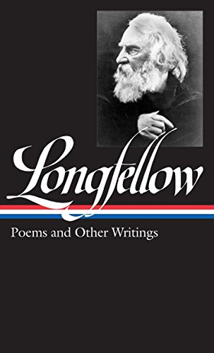 Henry Wadsworth Longfellow: Poems Other Writings: (Library