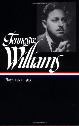 Plays 1937-1955: Tennessee Williams
