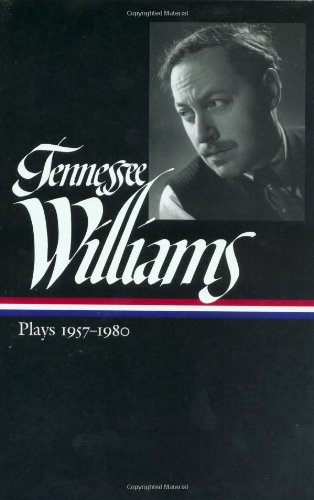 9781883011871: Tennessee Williams: Plays 1957-1980 (Library of America)
