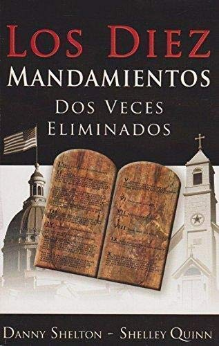 9781883012465: Los Diez Mandamientos:Dos Veces Eliminados