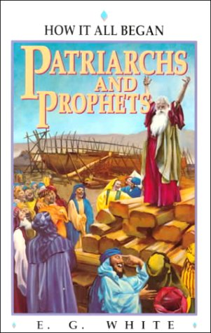 9781883012502: Patriarchs and Prophets (Bible Study)