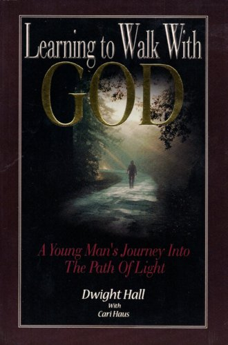 9781883012953: Learning to Walk with God