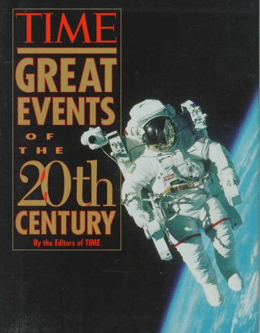 Great Events of the 20th Century: TIME MAGAZINE