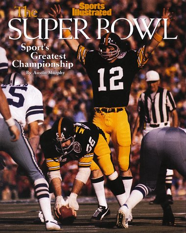 9781883013417: Sports Illustrated-The Super Bowl: Sport's Greatest Championship