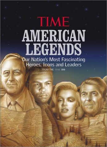 American Legends (Our Nation's Most Fascinating Heroes,: Isaacson, Walter