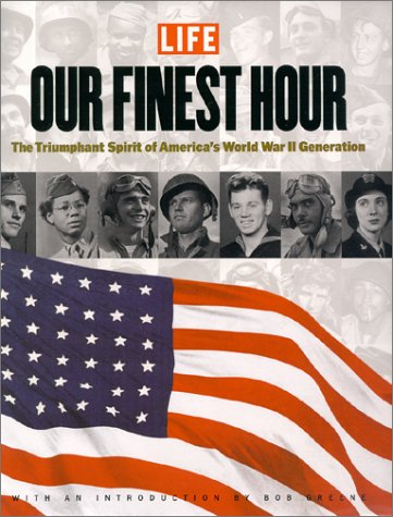 Life: Our Finest Hour: Life Magazine