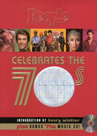 9781883013998: PEOPLE Weekly Celebrates the 70s