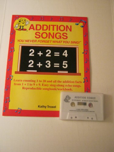 Addition Songs: You Never Forget What You: Thompson, Kim M.