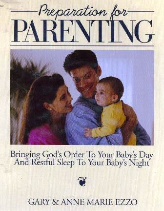 Preparation for Parenting : A Biblical Perspective A Study in the Philosophy, Psychology & ...