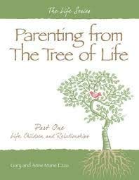 Parenting From the Tree of Life: Gary and Anne Marie Ezzo