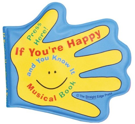 9781883043230: If You're Happy and You Know It Musical Book (Rub a Dub Tub Musical Books)
