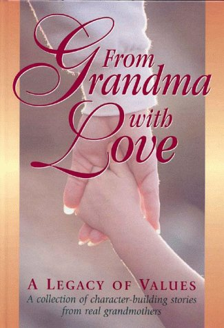 9781883051136: From Grandma with Love: A Legacy of Values