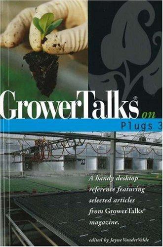 9781883052249: GrowerTalks on Plugs 3 (No. 3)