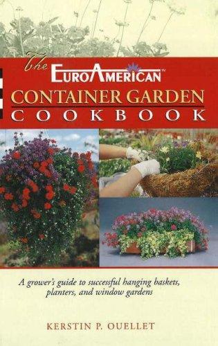 9781883052256: The EuroAmerican Container Garden Cookbook
