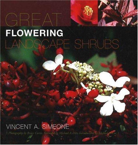 9781883052423: Great Flowering Landscape Shrubs