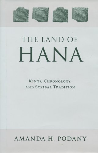 9781883053482: The Land of Hana: Kings, Chronology, and Scribal Tradition