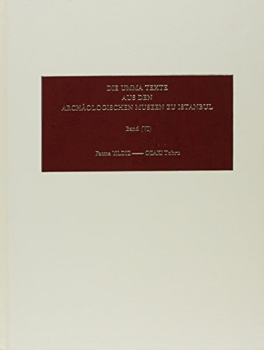Die Umma-Texte aus den Archaologischen Museen zu Istanbul: Ozaki, Tohru and Fatma Yildiz