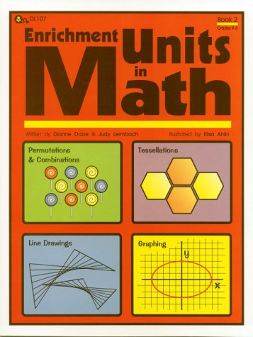 Enrichment Units in Math, Book 2 : Dianne Draze; Judy