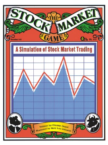 The Stock Market Game : A Simulation of Stock Market Trading: Draze, Dianne