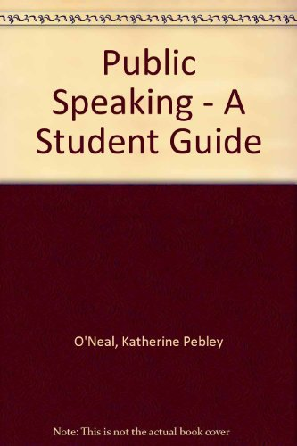 9781883055523: Public Speaking - A Student Guide