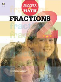 Fractions 2 (Success with Math, Grades 5-7): Lisa Wood, Chandra