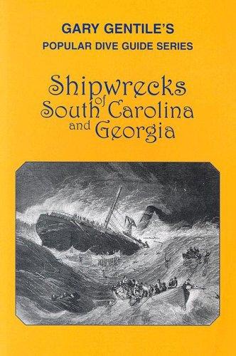 9781883056124: Shipwrecks of South Carolina and Georgia (Popular Dive Guide Series)