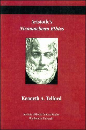 Aristotle's Nicomachean Ethics: Aristotle; trans. &