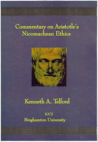 Commentary on Aristotle's Nicomachean Ethics (Global Academic Publishing): Telford, Kenneth; ...