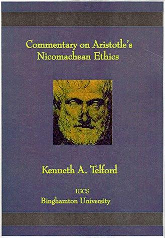 Commentary on Aristotle's Nicomachean Ethics: Telford, Kenneth A.