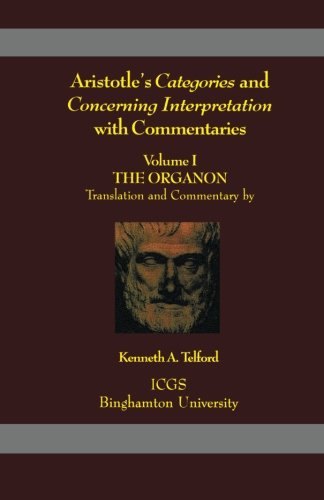 Aristotle's Categories and Concerning Interpretation with Commentaries,: Aristotle; trans. &