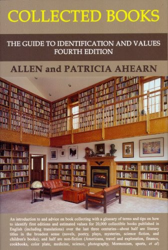 Collected Books: The Guide to Identification and: Ahearn, Allen and