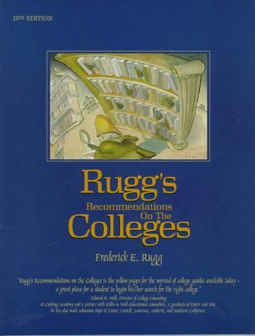 9781883062224: Rugg's Recommendations on the Colleges 1998 (15th ed)