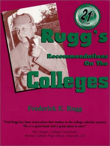 9781883062538: Rugg's Recommendations on the Colleges, 21st Edition