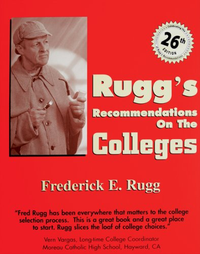 9781883062750: Rugg's Recommendations on the Colleges, 26th Edition