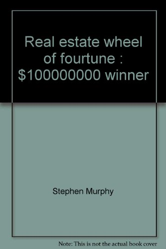 Real estate wheel of fourtune: $100,000,000 winner: Murphy, Stephen