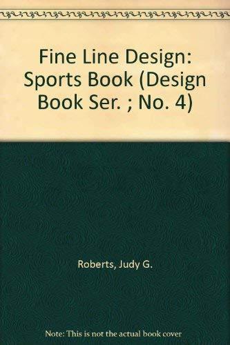 9781883083038: Fine Line Design: Sports Book (Design Book Ser. ; No. 4)