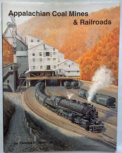 9781883089085: Appalachian Coal Mines and Railroads