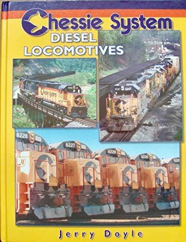 9781883089429: Chessie System Diesel Locomotives